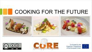 Kansainvälinen CORE -hanke mahdollistaa yhteistyön eri catering-alan koulujen välillä